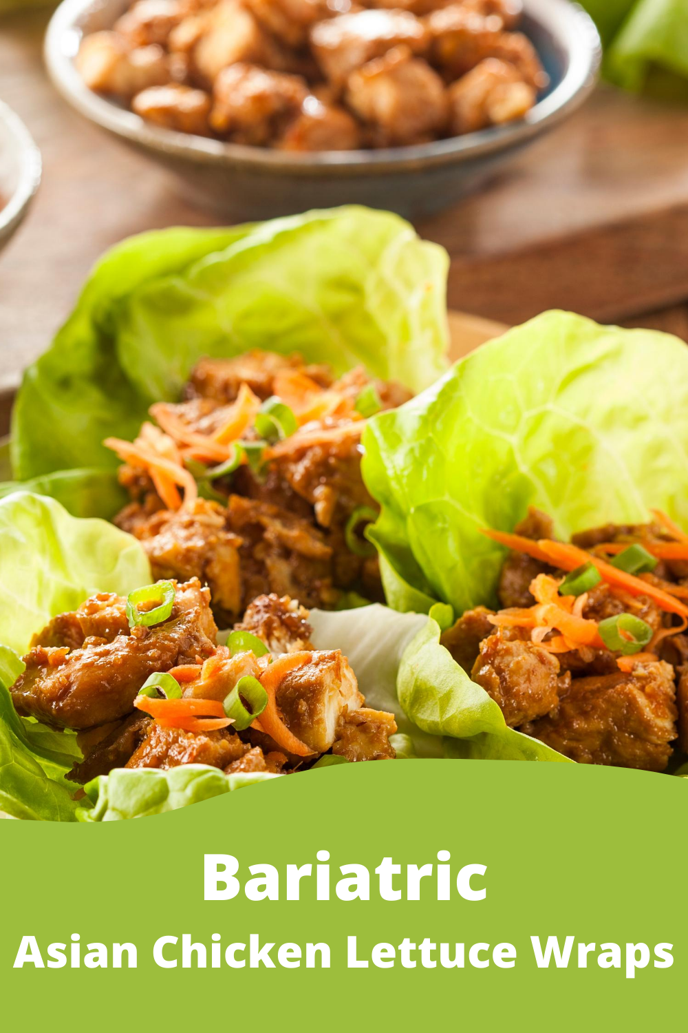Bariatric Asian Chicken Lettuce Wrap Bariatric Recipe