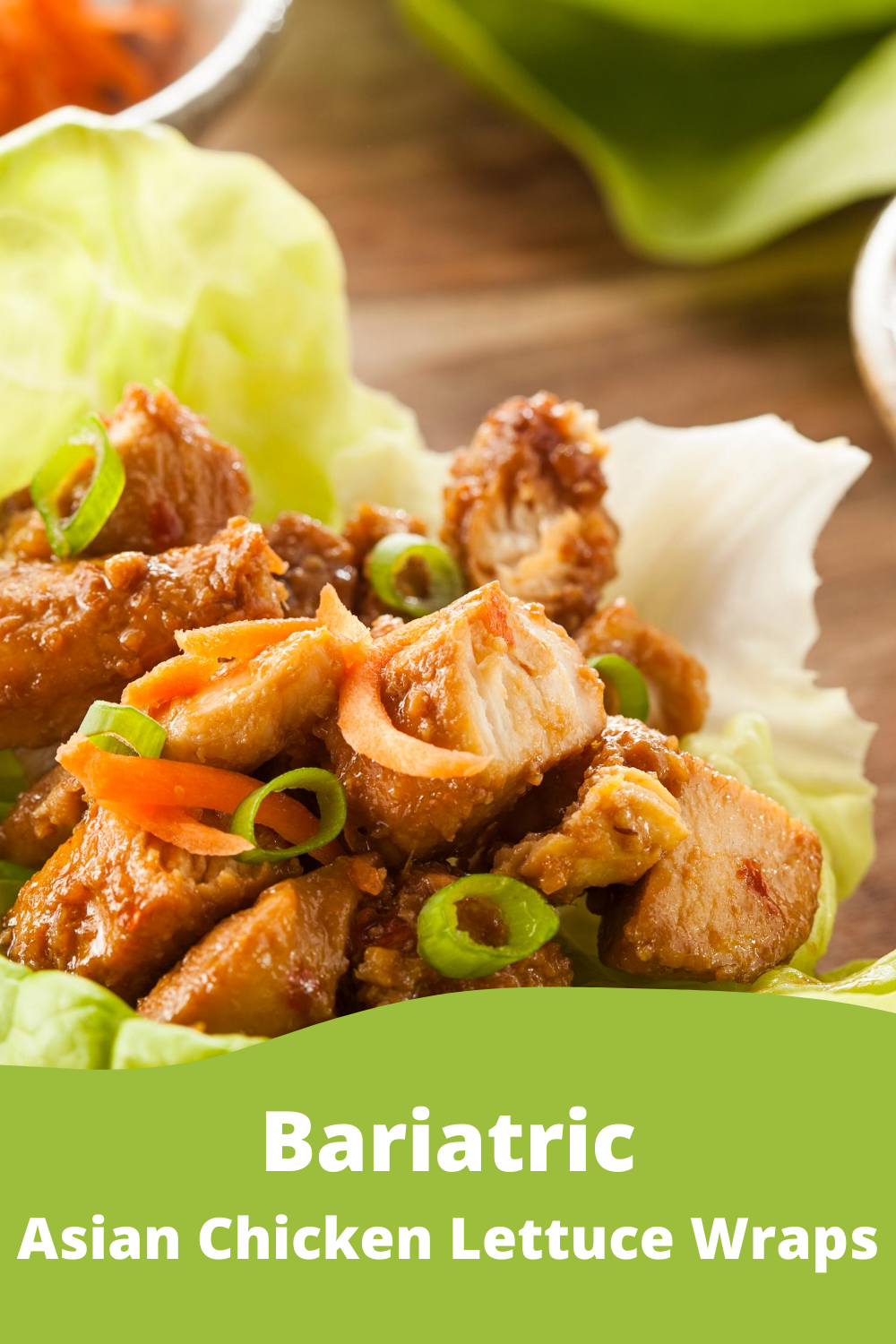 Bariatric Recipe Asian Chicken Lettuce Wraps